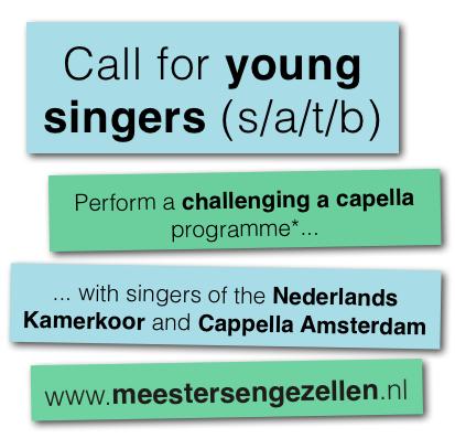 Gezocht: 20 jonge zangers / Wanted: 20 young singers (s/a/t/b)
